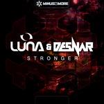 LUNA & DESNAR - Stronger (Front Cover)