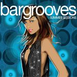 VARIOUS - Bargrooves Summer Sessions (Front Cover)