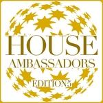 House Ambassadors - Edition 5