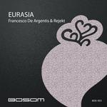 DE ARGENTIS, Francesco/REJEKT - Eurasia (Front Cover)