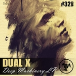 DUAL X - Deep Maschinery LP (Front Cover)