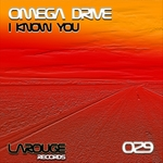 OMEGA DRIVE - I Know You (Front Cover)