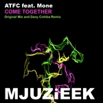 ATFC feat MONE - Come Together (Front Cover)