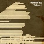 SCHRODINGER/DIEGO VELASCO/STEFAN HELLSTROM/KRIECE - The Super Ego Vol 5 (Front Cover)