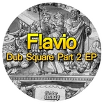 Dub Square Part 2 EP