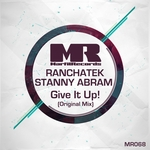 RANCHATEK/STANNY ABRAM - Give It Up (Front Cover)