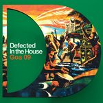 Defected In The House (Goa 09)