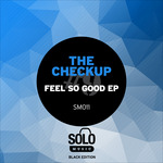 Feel So Good EP