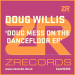 Doug Mess On The Dancefloor EP