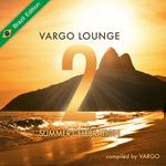 Vargo Lounge - Summer Celebration Vol 2 (Brazil Edition)
