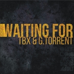 TBX/G TORRENT - Waiting For (Front Cover)