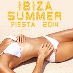 Ibiza Summer Fiesta 2014: A Selection Of Big Room House Tunes