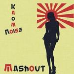 NOISE, Kaomi - Mashout (Front Cover)