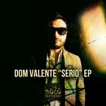 DOM VALENTE - Serio (Front Cover)