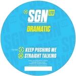 Keep Pushing Me / Straight Talking