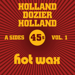 VARIOUS - Hot Wax A-Sides Vol 1 (The Holland Dozier Holland 45s) (Front Cover)