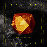 VARIOUS - Sound Pellegrino Presents SNDPE Vol 3: Raw Club Material (Front Cover)