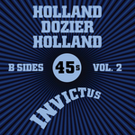VARIOUS - Invictus B-Sides Vol 2 (The Holland Dozier Holland 45s) (Front Cover)