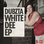 DUBZTA - White Dee EP (Front Cover)