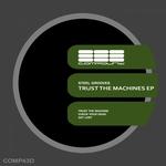 Trust The Machines EP