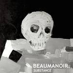 BEAUMANOIR - Substance EP (Front Cover)