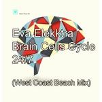 Brain Cells Cycle 24/7 (West Coast Beach Mix)