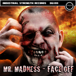 MR MADNESS - Face Off (Front Cover)