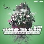 Around The Globe Vol 11: Progressive House Collection