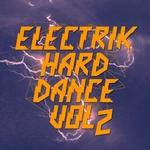 Electrik Hard Dance Vol 2