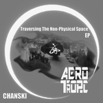 Traversing The Non Physical Space EP