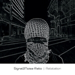 SIGNAL2NOISE RATIO - Retaliation (Front Cover)