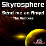 Send Me An Angel (The remixes)