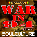 War In 94 (Soulculture Remix)