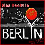 Eine Nacht In Berlin (club mix 2014)