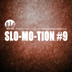 Slo Mo Tion #9: A New Chapter Of Deep Electronic House Music