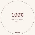 100% Pur Tech House Vol 1