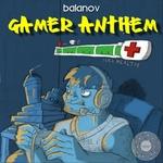 Gamer Anthem