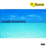 Y SPACE - Livello Armonico (Front Cover)