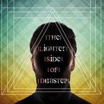 The Lighter Side Of DubStep