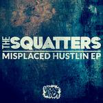 Misplaced Hustlin EP