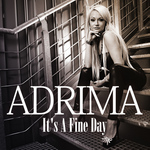 ADRIMA - It's A Fine Day (Front Cover)