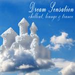 Dream Sensation - Chillout, Lounge & Trance