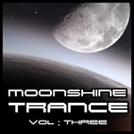 Moonshine Trance Vol 3