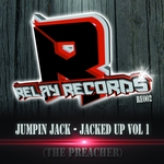 Jacked Up Vol 1 (The Preacher)