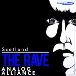 Scotland The Rave