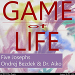 FIVE JOSEPHS/ONDREJ BEZDEK - Game Of Life (Front Cover)
