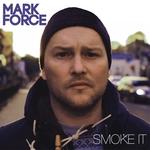 Smoke It EP: Remixes