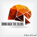 Bring Back The Colors Vol 01