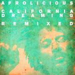 California Dreaming Remixed