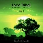 Loco Tribal Vol 2